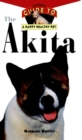 The Akita : An Owner's Guide to a Happy Healthy Pet - eBook