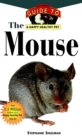 The Mouse : An Owner's Guide to a Happy Healthy Pet - eBook