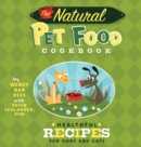The Natural Pet Food Cookbook : Healthful Recipes for Dogs and Cats - eBook