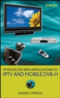 IP Multicast with Applications to IPTV and Mobile DVB-H - eBook