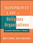 Nonprofit Law for Religious Organizations : Essential Questions & Answers - eBook