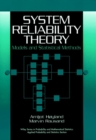 System Reliability Theory : Models and Statistical Methods - eBook