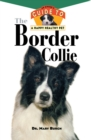 The Border Collie : An Owner's Guide to a Happy Healthy Pet - eBook
