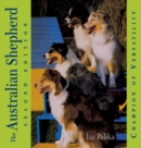 The Australian Shepherd : Champion of Versatility - eBook