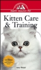 Kitten Care & Training : An Owner's Guide to a Happy Healthy Pet - eBook