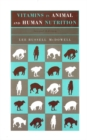 Vitamins in Animal and Human Nutrition - eBook