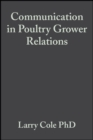 Communication in Poultry Grower Relations : A Blueprint to Success - eBook