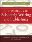 The Handbook of Scholarly Writing and Publishing - Book