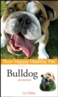 Bulldog : Your Happy Healthy Pet - eBook