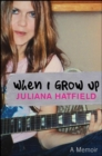 When I Grow up : A Memoir - eBook