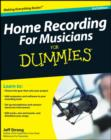 Home Recording For Musicians For Dummies - eBook