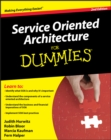 Service Oriented Architecture (SOA) For Dummies - eBook