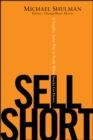 Sell Short : A Simpler, Safer Way to Profit When Stocks Go Down - eBook