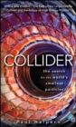 Collider : The Search for the World's Smallest Particles - eBook