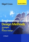 Engineering Design Methods : Strategies for Product Design - Book