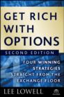 Get Rich with Options : Four Winning Strategies Straight from the Exchange Floor - eBook