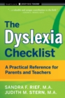 The Dyslexia Checklist : A Practical Reference for Parents and Teachers - eBook