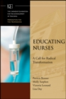 Educating Nurses : A Call for Radical Transformation - eBook