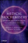 Medical Biochemistry : Human Metabolism in Health and Disease - eBook
