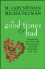In Good Times and Bad : Strengthening Your Relationship When the Going Gets Tough and the Money Gets Tight - eBook