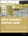 Math Teacher's Survival Guide: Practical Strategies, Management Techniques, and Reproducibles for New and Experienced Teachers, Grades 5-12 - eBook