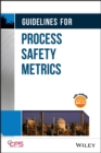 Guidelines for Process Safety Metrics - eBook