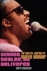 Signed, Sealed, and Delivered : The Soulful Journey of Stevie Wonder - eBook