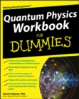 Quantum Physics Workbook For Dummies - eBook