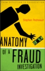 Anatomy of a Fraud Investigation : From Detection to Prosecution - eBook