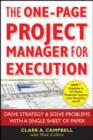 The One-Page Project Manager for Execution : Drive Strategy and Solve Problems with a Single Sheet of Paper - eBook