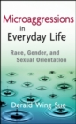 Microaggressions in Everyday Life : Race, Gender, and Sexual Orientation - eBook