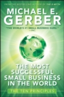 The Most Successful Small Business in The World : The Ten Principles - eBook