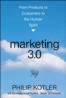 Marketing 3.0 : From Products to Customers to the Human Spirit - Book