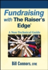 Fundraising with The Raiser's Edge : A Non-Technical Guide - eBook