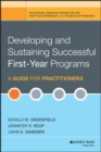 Developing and Sustaining Successful First-Year Programs : A Guide for Practitioners - Book
