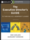 The Executive Director's Guide to Thriving as a Nonprofit Leader - eBook