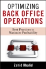 Optimizing Back Office Operations : Best Practices to Maximize Profitability - eBook