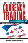 Getting Started in Currency Trading : Winning in Today's Forex Market - eBook