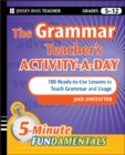 The Grammar Teacher's Activity-a-Day: 180 Ready-to-Use Lessons to Teach Grammar and Usage - eBook