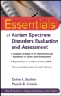 Essentials of Autism Spectrum Disorders Evaluation and Assessment - Book