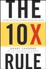 The 10X Rule : The Only Difference Between Success and Failure - Book