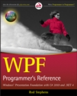 WPF Programmer's Reference : Windows Presentation Foundation with C# 2010 and .NET 4 - eBook