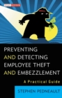 Preventing and Detecting Employee Theft and Embezzlement : A Practical Guide - eBook
