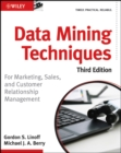 Data Mining Techniques : For Marketing, Sales, and Customer Relationship Management - Book