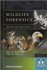 Wildlife Forensics : Methods and Applications - Book