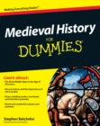 Medieval History For Dummies - eBook