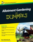 Allotment Gardening For Dummies - eBook