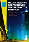 Willis's Practice and Procedure for the Quantity Surveyor - Book