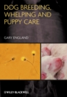 Dog Breeding, Whelping and Puppy Care - Book