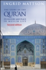 The Story of the Qur'an : Its History and Place in Muslim Life - Book